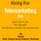 Day Time Job Tele-Marketing at Powai