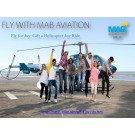 Fly For Joy Gift A Helicopter Joy Ride With Mab Aviation