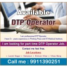 Need part time job as a DTP operator near Laxmi Nagar