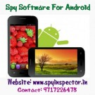 Spy Software for android mobile in Delhi