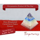 Metaphysical Crystal Seven Chakra Pyramid Divyamantra