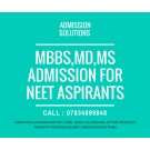 Direct MBBS,BDS Admission for NEET Aspirants through Mng./NRI Quota in India.