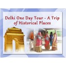 Delhi Sightseeing Tour Packages Same Day, One Day Trip by Car