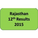 Rajasthan Board Class 12th Results 2015