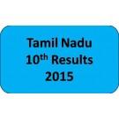 Tamil Nadu SSLC Class 10th Results 2015