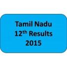 Tamil Nadu HSC Class 12th Results 2015