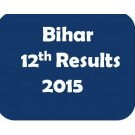 Bihar Board Inter Results 2015 - Class 12th