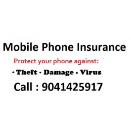 Mobile Phone Insurance Call Now 90414-25917