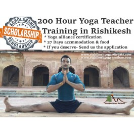 Scholarship - 200 Hour Yoga Teacher Training in Rishikesh