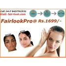 FAIR LOOK PRO With SPF - 20 Rs.1699 ORDER NOW