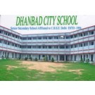 Dhanbad City School in Bhuli Road Dhanbad
