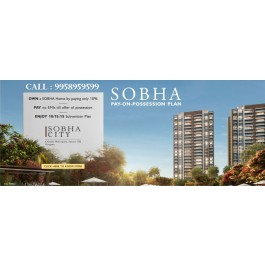 Sobha city sector 108 price list, sobha city gurgaon sector 108, 9958959599